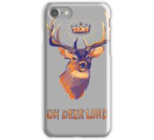 Oh Deer Lord iPhone Case/Skin