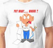Put it Where? Crazy Unisex T-Shirt