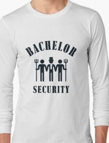 Bachelor Security (Stag Night / Black) Long Sleeve T-Shirt