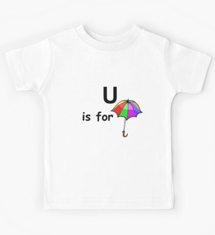 U is for... Kids Tee