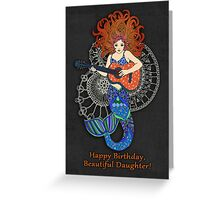 Happy Birthday, Daughter, Mermaid with Guitar Greeting Card