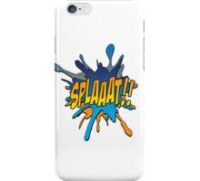 Splaaat! iPhone Case/Skin