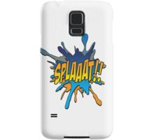 Splaaat! Samsung Galaxy Case/Skin