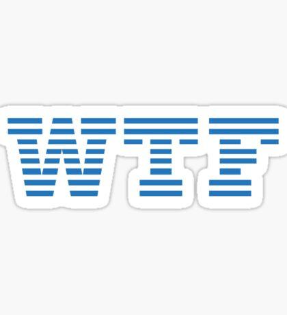 WTF - IBM Parody Sticker