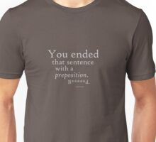 Preposition Grey Unisex T-Shirt