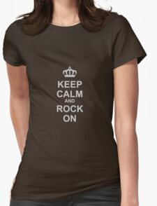 Keep Calm And Rock On! Womens Fitted T-Shirt