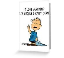 Linus Mankind Quote Greeting Card