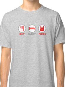 Eat Sleep Rock Classic T-Shirt
