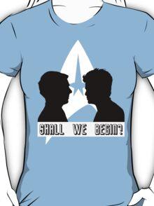 Shall we begin? Kirk/John Harrison Edition T-Shirt