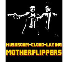 Moss & Roy - Mushroom-Cloud-Laying Motherflippers Photographic Print