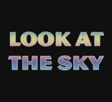 LOOK AT THE SKY by pocketsoup