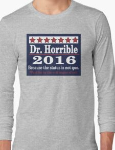 vote Dr. Horrible 2016 Long Sleeve T-Shirt