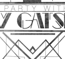 Party Like Gatsby Sticker