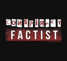 Conspiracy Factist by truthstreamnews