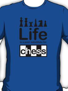 Chess v Life - White T-Shirt