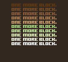 One More Block T-Shirt