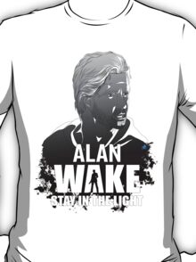 Alan Wake stay in the light T-Shirt