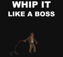 Whip it like a boss by Vinchtef