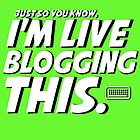 I'm live-blogging this. by nimbusnought