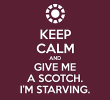KEEP CALM and give me a scotch. I'm starving. Unisex T-Shirt