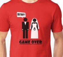 Wedding with baby inside - oh shit - game over Unisex T-Shirt
