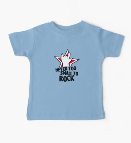 Never too small to rock Baby Tee