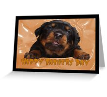 Cute Rottweiler Happy Fathers Day Greetings Greeting Card