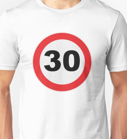 30 Unisex T-Shirt