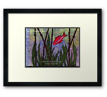 Life is an Amazing Trip Ruby Framed Print