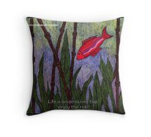 Life is an Amazing Trip Ruby Throw Pillow