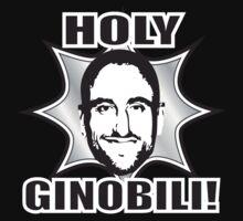 Holy Ginobili! by Blackwing