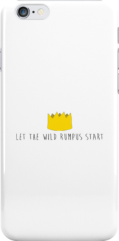 Let The Wild Rumpus Start by Louise Harrington