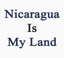 Nicaragua Is My Land  by supernova23