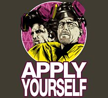 Apply Youself Unisex T-Shirt