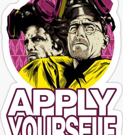 Apply Youself Sticker