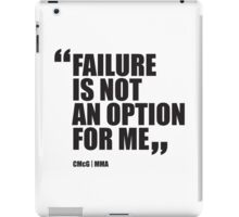 Conor McGregor - Quotes [Failure] iPad Case/Skin