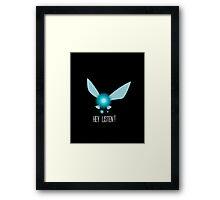 Navi Hey Listen!! (Zelda) Framed Print