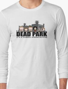 Dead Park Long Sleeve T-Shirt