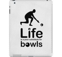 Bowls v Life - Black iPad Case/Skin