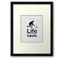 Bowls v Life - White Framed Print