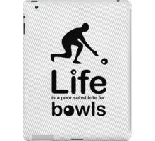 Bowls v Life - White iPad Case/Skin