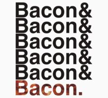 Bacon& by mik3hunt