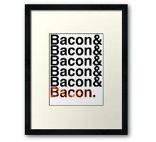 Bacon& Framed Print