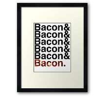 Bacon& Framed Print