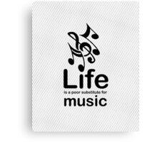 Music v Life - Carbon Fibre Finish Canvas Print