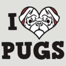 I love Pugs by bungeecow