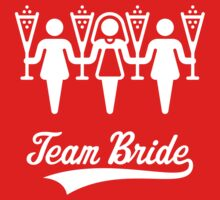 Team Bride (Bachelorette Party / White) by MrFaulbaum