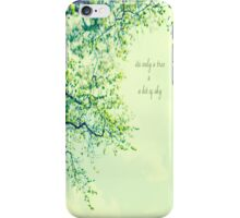 Its Only a Tree & A Bit of Sky iPhone Case/Skin