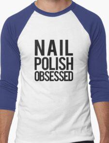 Nail Polish Obsessed. (tshirt&iphone case) Men's Baseball ¾ T-Shirt