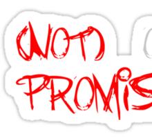 Im (Not) Okay (I Promise) Sticker